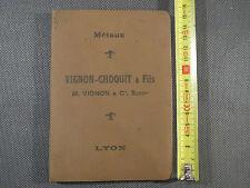 Ancien catalogue tarif des métaux Vignon-Choquit Lyon années 1920 ferblanterie