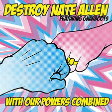 With Our Powers Combined [Digipak] by Destroy Nate Allen (2012)