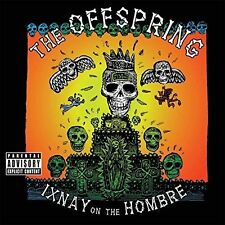 Ixnay on The Hombre 0602557217971 by Offspring CD