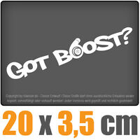 Got Boost? 20 x 3,5 cm JDM Decal Sticker Auto Car Weiß Scheibenaufkleber