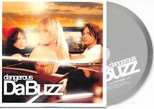 DA BUZZ - dangerous CD SINGLE 2TR Cardsleeve Euro House 2004 Sweden