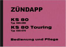 Zündapp KS 80 KS80 Touring Bedienungsanleitung Betriebsanleitung Handbuch Manual