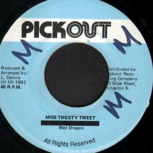 RED DRAGON Miss Tweety Tweet 7 INCH VINYL Jamaica Pickout 1993 Writing On A-Side