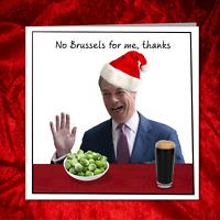 Funny Nigel Farage Christmas Card humorous amusing leave Brussels Brexit