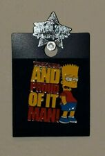 Universal Studios Bart Simpson Collectible Pin Underachiever and Proud of it Man