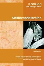 Methamphetamine (Drugs: the Straight Facts)