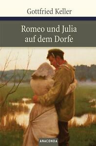 Romeo und Julia auf dem Dorfe von Gottfried Keller (Gebundene Ausgabe)