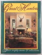 Great Hunters Their Trophy Rooms & Collections 3 Safari Press Big Game Hunting