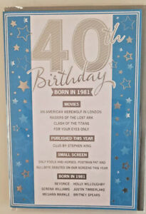 40TH BIRTHDAY CARD  BORN IN 1981 EVENTS CARD UNIQUE TO THE YEAR YOU WERE BORN