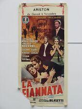LA FIAMMATA dramma Blasetti Amedeo Nazzari E.R.Drago locandina originale 1952