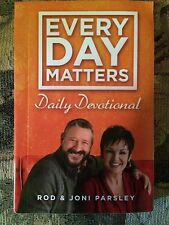Every Day Matters Daily Devotional by Rod & Joni Parsley NEW Released 2017