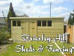 Brierley Hill sheds and fencing LTD
