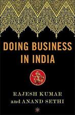 Doing Business in India by Anand Kumar Sethi and Rajesh Kumar (2005, Hardcover)