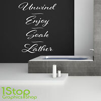 UNWIND ENJOY SOAK LATHER WALL STICKER QUOTE - BATHROOM RELAX WALL ART DECAL X231