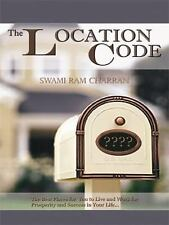 The Location Code - the Best Place to Live : Are You Succesful PRESENTLY...