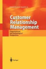 Customer Relationship Management : Organizational and Technological...