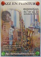Affiche originale JAZZ EN PEINTURE Galerie l'Art Embellit la vie à Marseille/9PB
