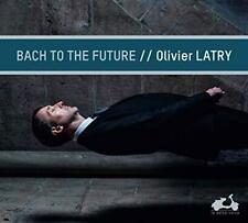 Olivier Latry - Bach To The Future (NEW CD)