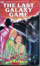 The Last Galaxy Game by Karl Klyne-Carousel SF Paperback 1st Printing-1980