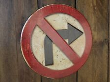No right turn embossed sign vintage style metal sign notice