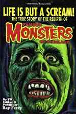 Life Is But A Scream! Story of Rebirth of Famous Monsters of Filmland, Signed