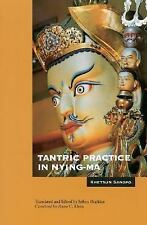 Tantric Practice in Nying-Ma by Khetsun S. Rinbochay and Khetsun Sangpo...