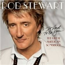 Rod Stewart It Had to Be You The Great American Songbook CD 2002