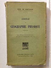 ABREGE GEOGRAPHIE PHYSIQUE 1922 EMM DE MARTONNE ILLUSTRE