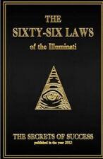 The 66 Laws of the Illuminati: Secrets of Success by The House of Illuminati.