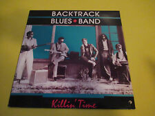 BACKTRACK BLUES BAND - KILLIN TIME LP PRIVATE PRESS BLUES ROCK AOR