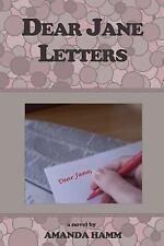Dear Jane Letters by Amanda Hamm (2007, Paperback)