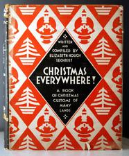 Christmas Everywhere! by Elizabeth Hough Sechrist 1931 Hc/Dj Publisher Signed