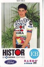 CYCLISME carte cycliste WIM SELS équipe HISTOR SIGMA 1991
