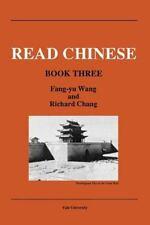 Read Chinese, Book Three (Far Eastern Publications Series)