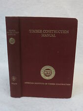 TIMBER CONSTRUCTION MANUAL 1966 1stEd American Institute of Timber Construction