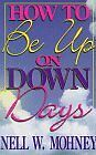 How to Be Up on Down Days