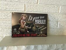 WW2 Poster Repro Tin Sign- Girl on Sherman Tank Ready To Fire 50 Cal Ma Deuce