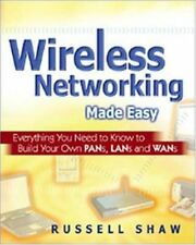 Wireless Networking Made Easy: Everything You Need