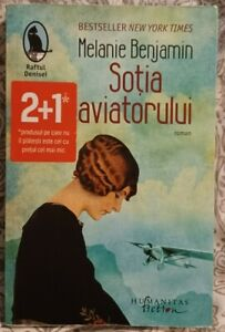 Sotia Aviatorului de Melanie Benjamin Book in Romanian