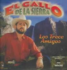 LOS TRECE AMIGOS - EL GALLO DE LA SIERRA NEW CD
