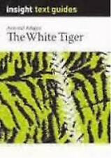 White Tiger, The: Insight Text Guide