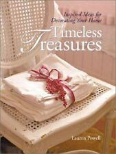 Timeless Treasures: Inspired Ideas for Decorating Your Home Powell, Lauren Hard