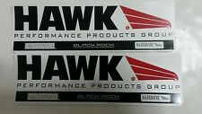 2 x Hawk Performance Group Racing Decals/ Stickers 10 Inch Long Size New