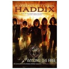 Among the Free 7 by Margaret Peterson Haddix (2006, Hardcover)