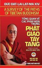 Tong Quan Ve Cac Phap Mon Trong Phat Giao Tay Tang (song Ngu Anh Viet) : Ban...