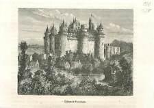 Château fort de Pierrefonds Moyen Âge au temps du roi Charles VII GRAVURE 1883