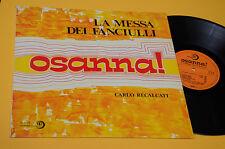 CARLO RECALCATI LP OSANNA LA MESSA DEI FANCIULLI 1°ST ORIG 1977 EX+ TOP AUDIOFIL
