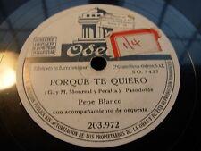 PEPE BLANCO porque te quiero / el esquilaor - 78 rpm odeon white label - spain