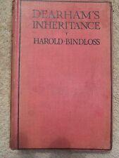 DEARHAMS INHERITANCE BY HAROLD BINDLOSS 1920 HARDBACK BOOK