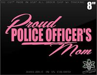 """Proud Police Officer's Mom vinyl Decal Sticker High Quality car window Family 8"""""""
